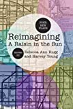 img - for Reimagining A Raisin in the Sun: Four New Plays book / textbook / text book