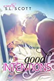 Good Intentions (Welcome To Paradise Book 2)
