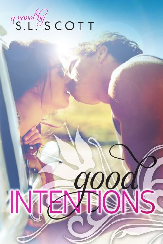 Good Intentions (Welcome To Paradise) by S. L. Scott