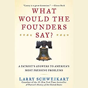 What Would the Founders Say? Audiobook
