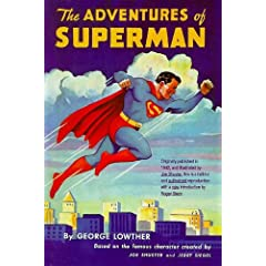 The Adventures of Superman by George F. Lowther,&#32;Joe Shuster and Roger Stern