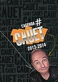 L'agenda Cauet 2013-2014