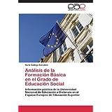 Analisis de La Formacion Basica En El Grado de Educacion Social: Información pública de la Universidad Nacional...