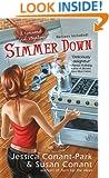 Simmer Down: A Gourmet Girl Mystery