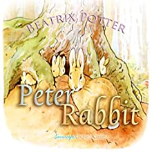Peter Rabbit (       UNABRIDGED) by Beatrix Potter Narrated by Josh Verbae