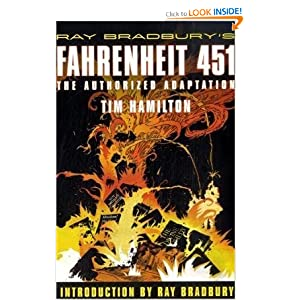 Ray Bradbury's Fahrenheit 451: The Authorized Adaptation by Ray Bradbury and Tim Hamilton