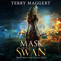 Mask of the Swan: The Fearless (       UNABRIDGED) by Terry Maggert Narrated by Rebecca Cook