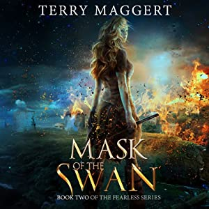 Mask of the Swan: The Fearless | [Terry Maggert]