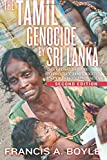 img - for The Tamil Genocide by Sri Lanka: The Global Failure to Protect Tamil Rights Under International Law book / textbook / text book