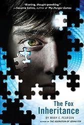 The Fox Inheritance (The Jenna Fox Chronicles Book 2)