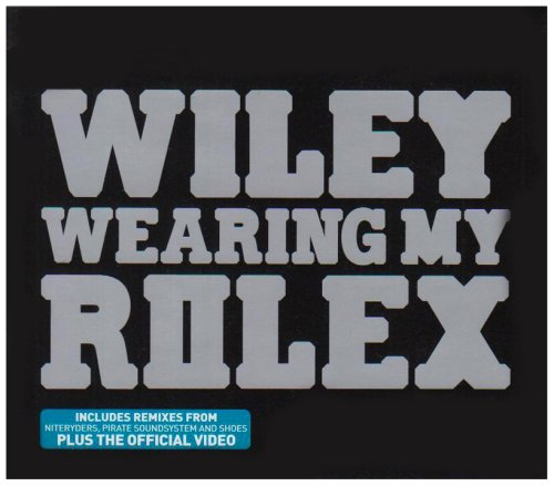 Wiley - Wearing My Rolex [CD 2] - Zortam Music