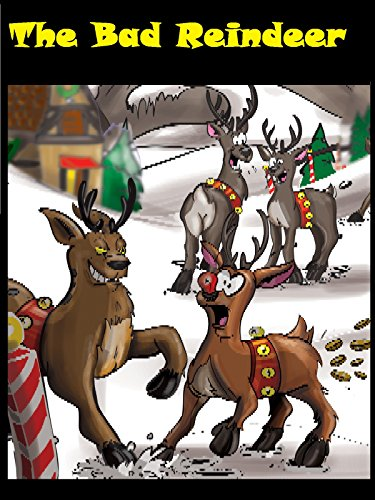 The Bad Reindeer