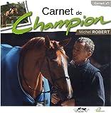 echange, troc Michel Robert - Carnet de champion