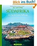 S�dafrika - Die Welt erleben: Faszini...