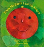 img - for When the Earth Lost its Shapes (Karadi Tales) book / textbook / text book