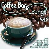 echange, troc Various Artists - Coffee Bar & Lounge 2