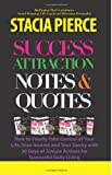 Success Attraction Notes & Quotes