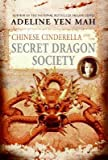 Image of [(Chinese Cinderella and the Secret Dragon Society )] [Author: Adeline Yen Mah] [Dec-2006]