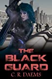 The Black Guard: Book I: Least Favorite Child (Black Guard Series 1) (English Edition)