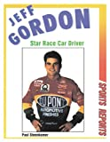 img - for Jeff Gordon: Star Race Car Driver (Sports Reports) book / textbook / text book