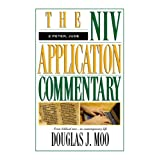 The NIV Application Commentary 2 Peter, Jude ~ Douglas J. Moo