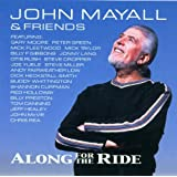 "Along for the Ridevon ""John Mayall"""