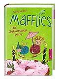 Die Mafflies: Die Geburtstagsparty