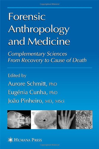 Forensic Anthropology and Medicine: Complementary Sciences From Recovery to Cause of Death