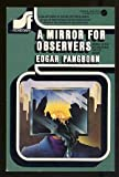 A Mirror for Observers (SF Rediscovery Series, #12) (0380003171) by Edgar Pangborn