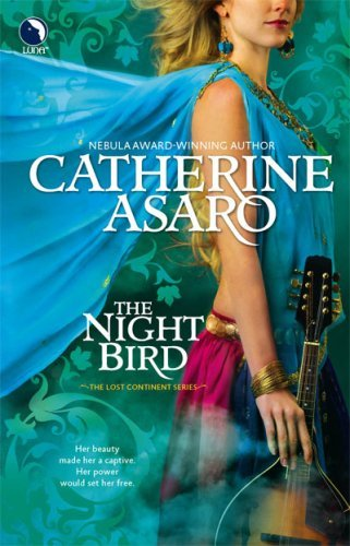 Catherine Asaro - The Night Bird (Lost Continent)