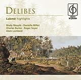 Leo Delibes Lakme (Lombard, Paris Opera-Comique Chorus And Orch.)