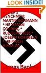 HITLER'S HENCHMEN: MARTIN BORMANN * H...