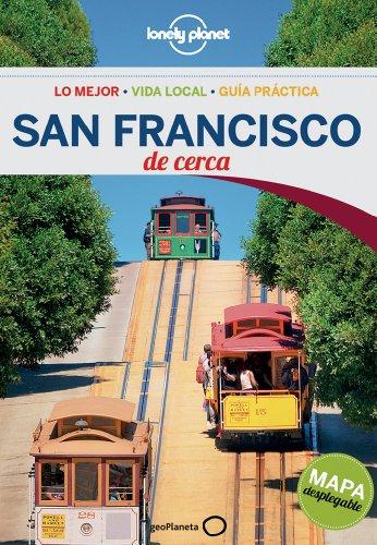 San Francisco De Cerca 2 (Lonely Planet-Guías De cerca)