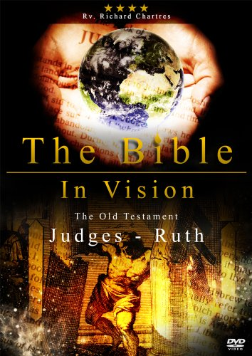 Bible in Vision: Judges to Ruth [DVD]