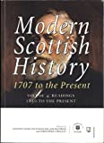 Modern Scottish History 1707 to the Present: Readings 1850 - Present: Volume 4: Readings 1850-present v. 4