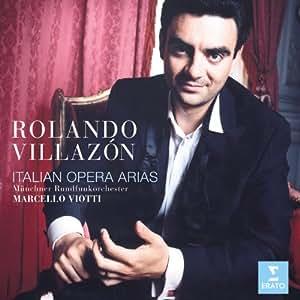 Rolando Villazon ~ Italienische Opernarien