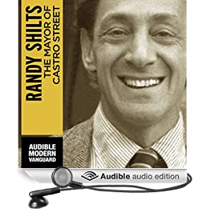The Mayor of Castro Street: The Life and Times of Harvey Milk (Unabridged)