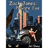 Zack Jones: Private Eye ~ Jet Elway