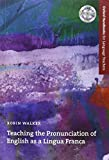 Oxford Handbooks for Language Teachers: Teaching the Pronunciation of English As a Lingua Franca (Pack)