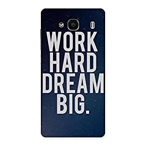Delighted Hard Dream Back Case Cover for Redmi 2s