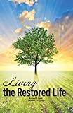 img - for Living the Restored Life book / textbook / text book