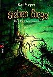 Sieben Siegel 04. Der Dornenmann