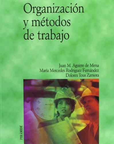 ORGANIZACION Y METODOS DE TRABAJO