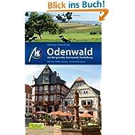 Odenwald mit Bergstraße, Heidelberg, Darmstadt: Reiseführer mit vielen praktischen Tipps