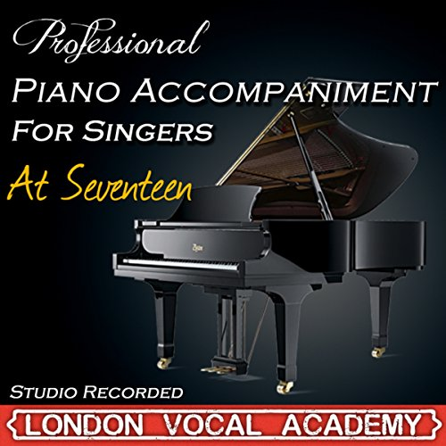 At Seventeen ('I Dreamed A Dream & Susan Boyle' Piano Accompaniment) [Professional Karaoke Backing Track]