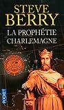 echange, troc Steve Berry - La prophétie Charlemagne