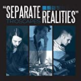 Separate Realities by Trioscapes (2012) Audio CD