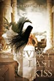 Every Last Kiss (The Bloodstone Saga)