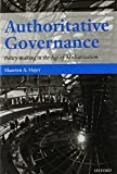 img - for Authoritative Governance: Policy Making in the Age of Mediatization by Maarten A. Hajer (2009-10-11) book / textbook / text book