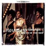 Diana Ross & The Supremes Let The Sunshine In & Cream Of The Crop
